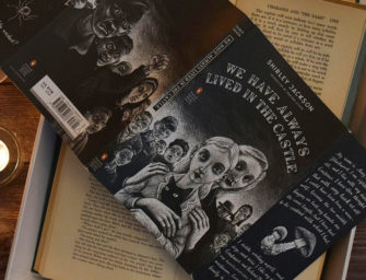 The Goth Girl on My Bookshelf: We Have Always Lived in the Castle by Shirley Jackson – A Book Review