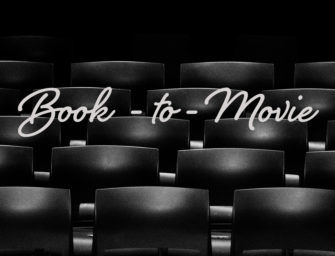 3 Upcoming Book-to-Movie Releases that I can't wait to see