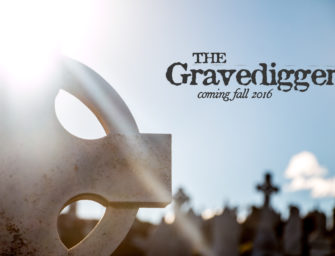 The Gravedigger – Coming Soon