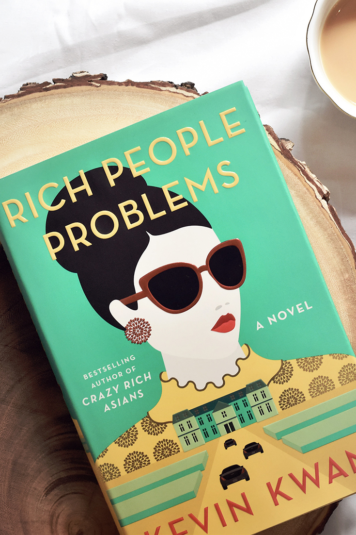 Reading this book is like binge watching your favorite Netflix series. Rich People Problems by Kevin Kwan - Fiction Book Review