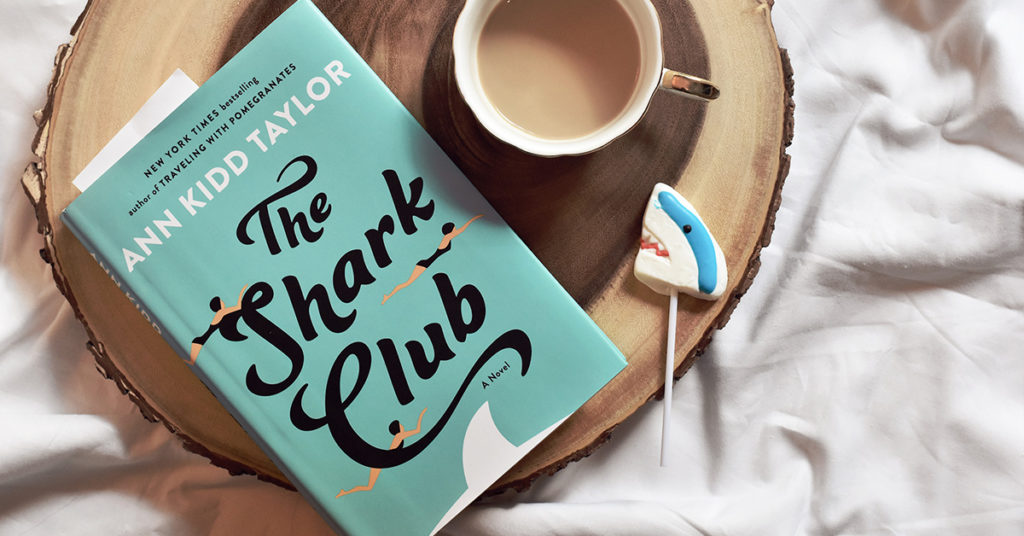 the-shark-club-booksparks-ann-kidd-taylor-book-review