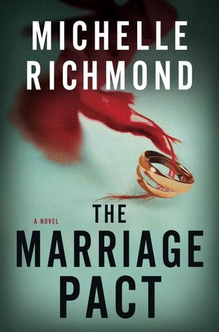 the-marriage-pact-michelle-richmond