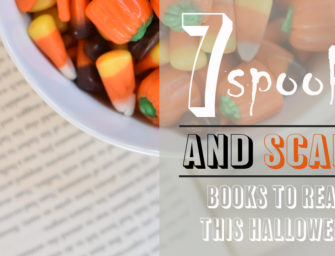 7 Spooky, Scary Books to Read this Halloween