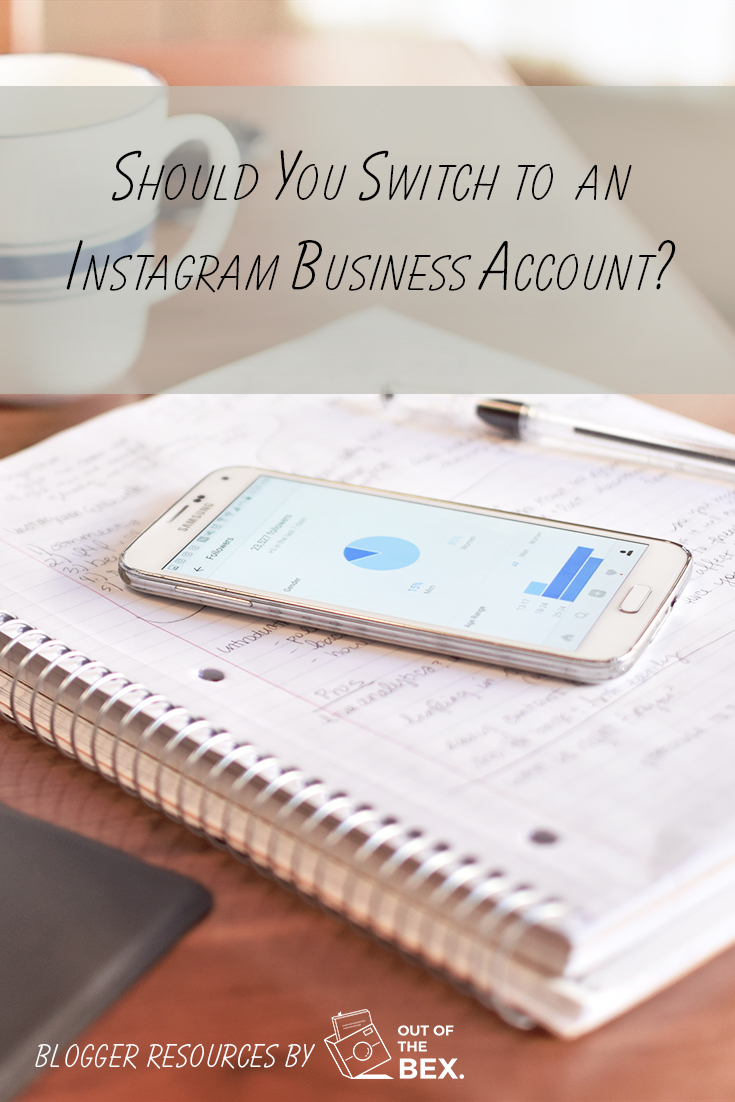Should you switch to an Instagram Business Account? Pros and Cons from a blogger who's been there.