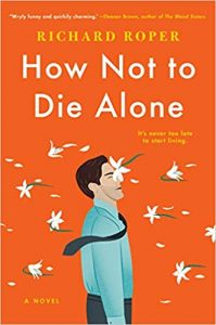 New Book Releases May 2019 How Not to Die Alone