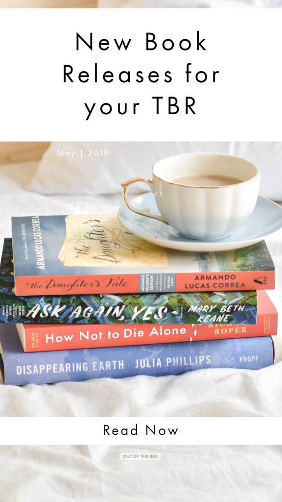 New Book Releases May 2019 Book List Save for Later on Pinterest